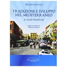 Tradizione e sviluppo nel Mediterraneo. Il caso Pozzuoli