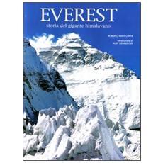 Everest. Storia del gigante himalayano