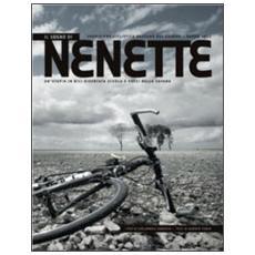 Il sogno di Nenette. Spedizione ciclistica Bassano del Grappa-Dakar 2012
