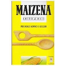 Amido Di Mais Senza Glutine 250g Maizena