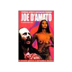 Giordano Lupi - Erotismo, Orrore E Pornografia Secondo Joe D'Amato