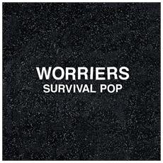 Worriers - Survival Pop