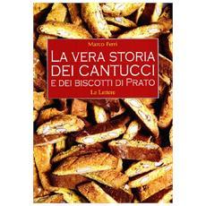 La vera storia dei cantucci e dei biscotti di Prato
