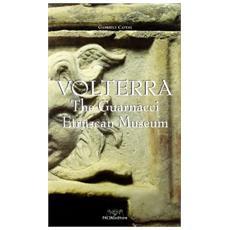 Volterra. The Guarnacci Etruscan Museum