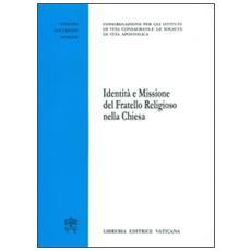 Identità e missione del fratello religioso della Chiesa