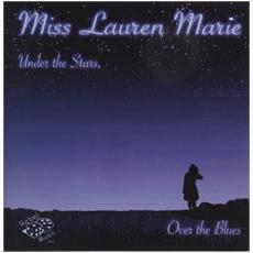Miss Lauren Marie - Under The Stars,
