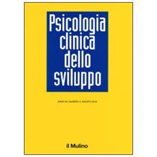 Psicologia clinica dello sviluppo (2016) . Vol. 2