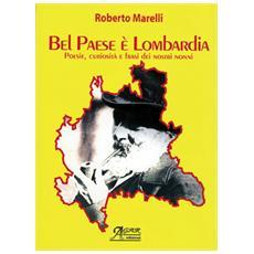 Bel paese è Lombardia