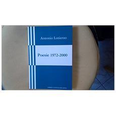 Poesie 1972-2000. Con un'intervista di Mario Vignola