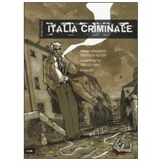 Grande guerra. Storie d'Italia-Italia criminale. Storie d'Italia (La)
