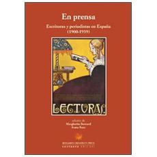 En prensa. Escritoras y periodistas en España (1900-1939)