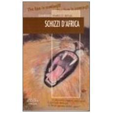 Schizzi d'Africa