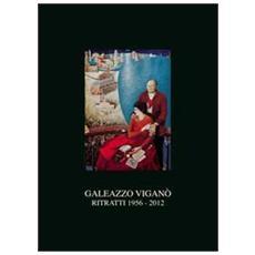 Gaelazzo Viganò. Ritratti 1956-2012