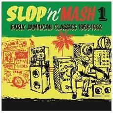 Slop 'n' Mash 1