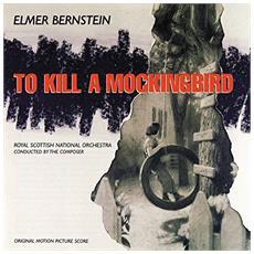 Elmer Bernstein - To Kill A Mockingbird