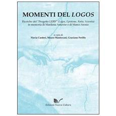 Momenti del logos. Ricerche del «progetto LERS» (logos, episteme, ratio, scientia)