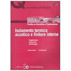 Isolamento termico acustico e finiture interne