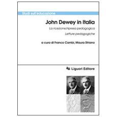 John Dewey in italia. La ricezione / ripresa pedagogica. Letture pedagogiche