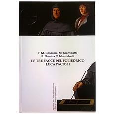 Le tre facce del poliedrico Luca Pacioli