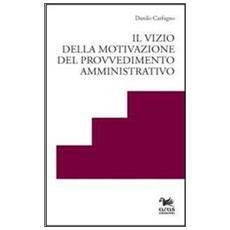Il vizio della motivazione del provvedimento amministrativo
