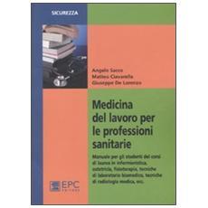 Medicina del lavoro per le professioni sanitarie