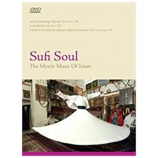 Sufi Soul - The Mystic Music Of Islam
