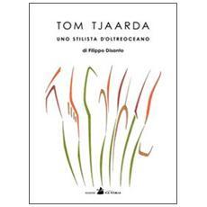 Tom Tjaarda uno stilista d'oltreoceano