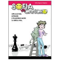 Sofia vs. cancro