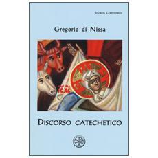 Discorso catechetico. Testo greco a fronte