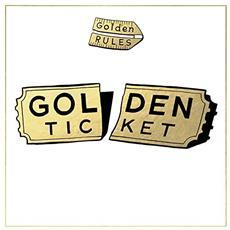 Golden Rules - Golden Ticket (2 Lp)