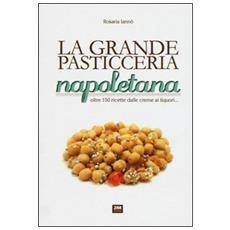 La grande pasticceria napoletana