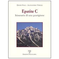 Epatite C. Itinerario di una guarigione