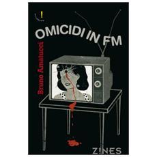 Omicidi in FM. Modulazione di frequenza