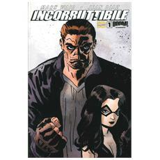 Incorruttibile. Vol. 1