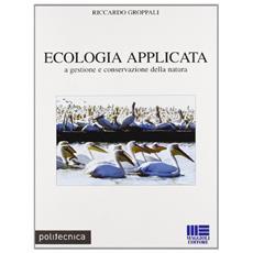 Ecologia applicata a gestione e conservazione della natura