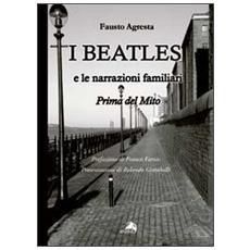 I Beatles e le narrazioni familiari. Prima del mito