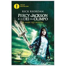 Il mare dei mostri. Percy Jackson e gli dei dell'Olimpo. Vol. 2