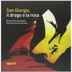 San Giorgio, il drago e la rosa
