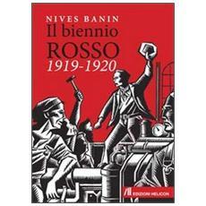 Il biennio rosso 1919-1920