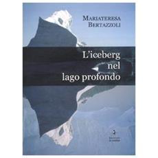 L'iceberg nel lago profondo