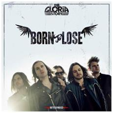 Gloria Story - Born To Lose