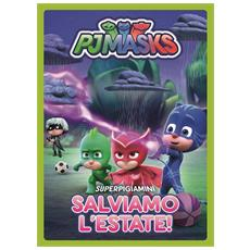 Pj Masks - Salviamo L'Estate! - Disponibile dal 14/06/2018