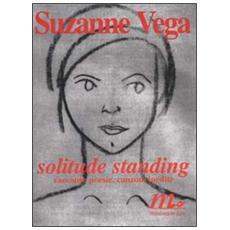 Solitude standing. Racconti, poesie e canzoni inedite