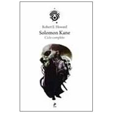 Solomon Kane. Il ciclo completo