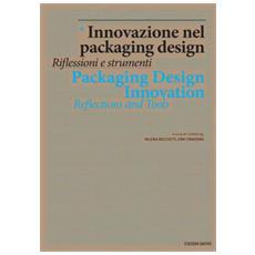 Innovazione nel packing design. Riflessioni e strumenti