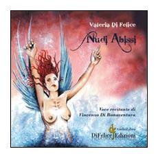 Nudi abissi. Con audiolibro. CD Audio
