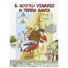 Il nostro viaggio in Terra Santa