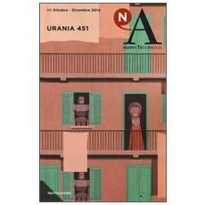Nuovi argomenti. Vol. 68: Urania 451.