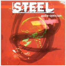 Steel - Audio-Cynicism