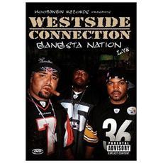 Westside Connection - Gangsta Nation Live